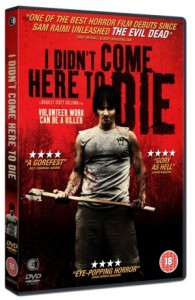 I didn't come here to die DVD cover
